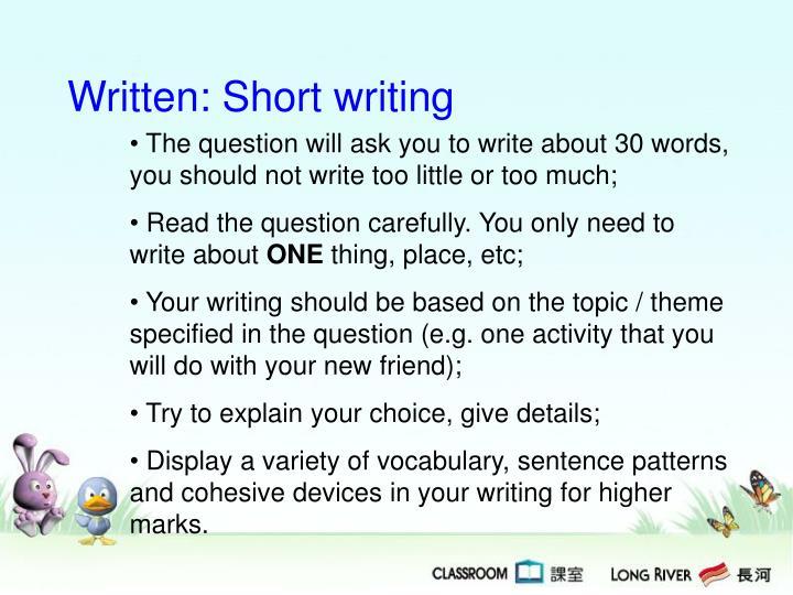 Written: Short writing
