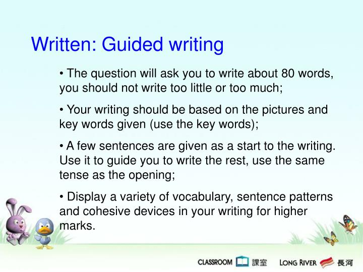 Written: Guided writing