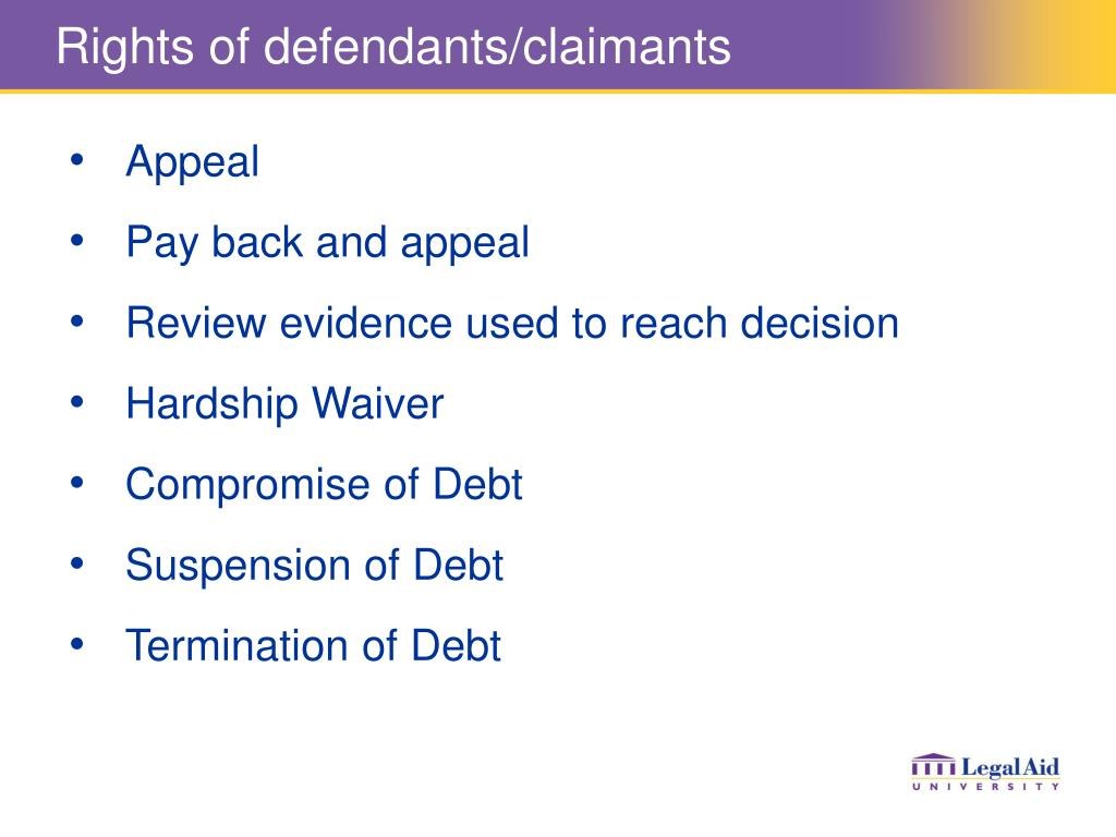 Rights of defendants/claimants