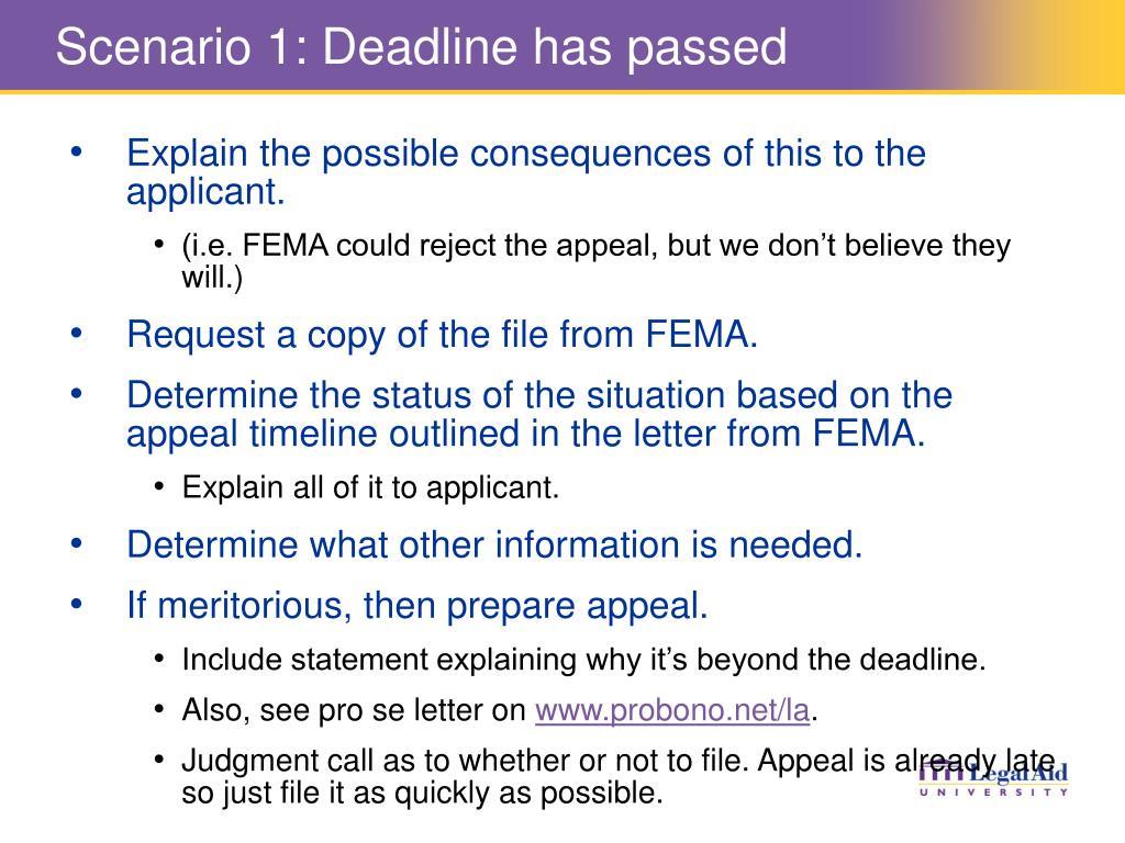 Scenario 1: Deadline has passed