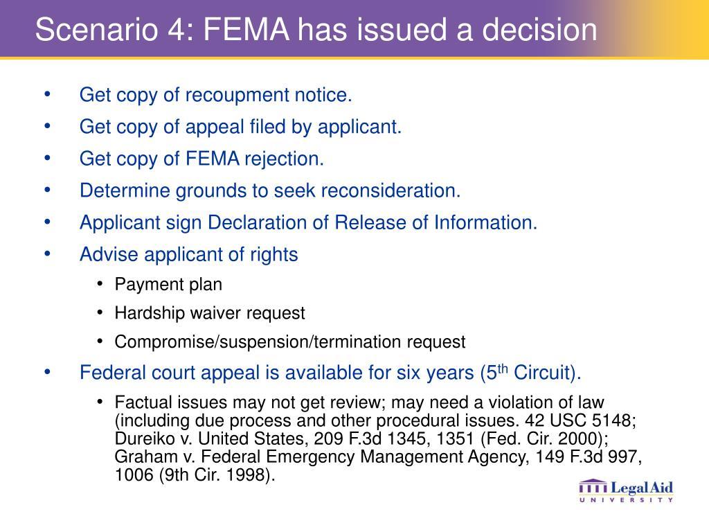 Scenario 4: FEMA has issued a decision