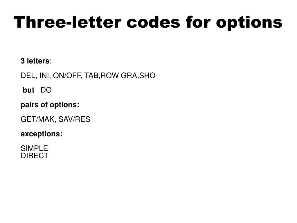 Three-letter codes for options