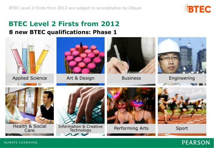 BTEC Level 2 Firsts from 2012