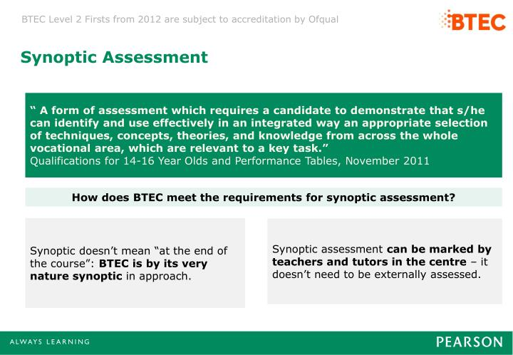 Synoptic Assessment