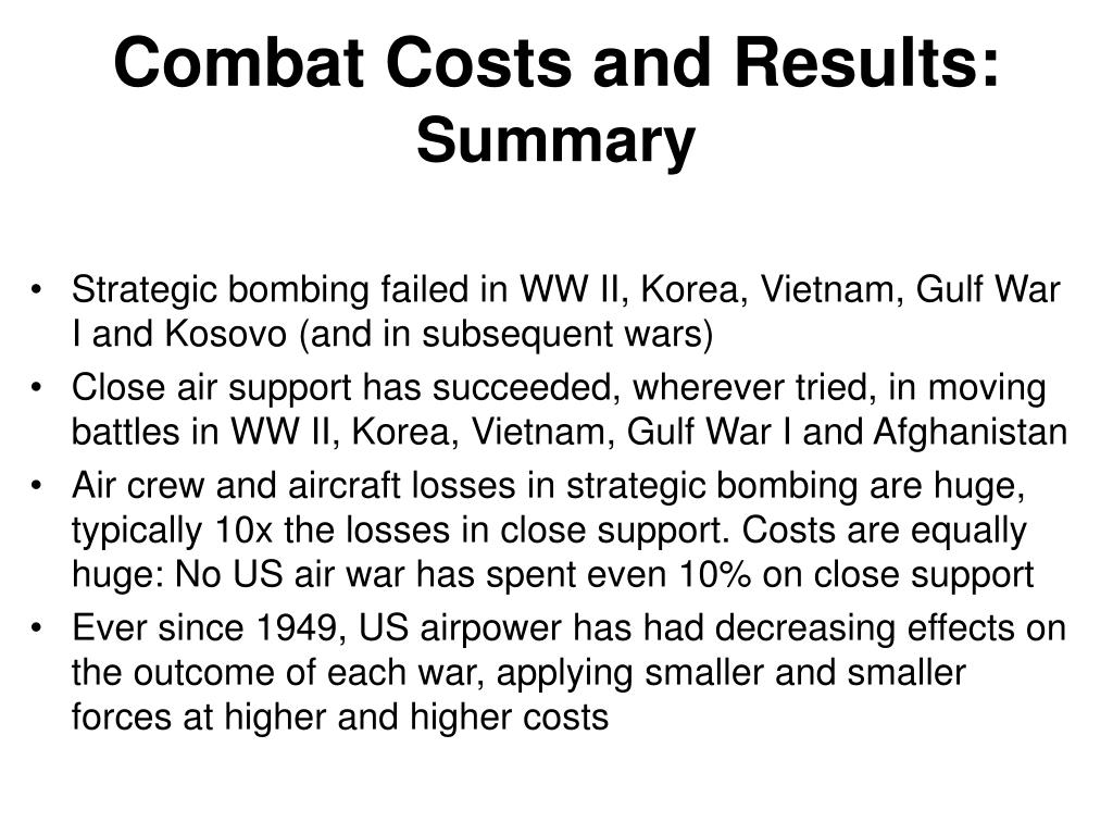 Combat Costs and Results: