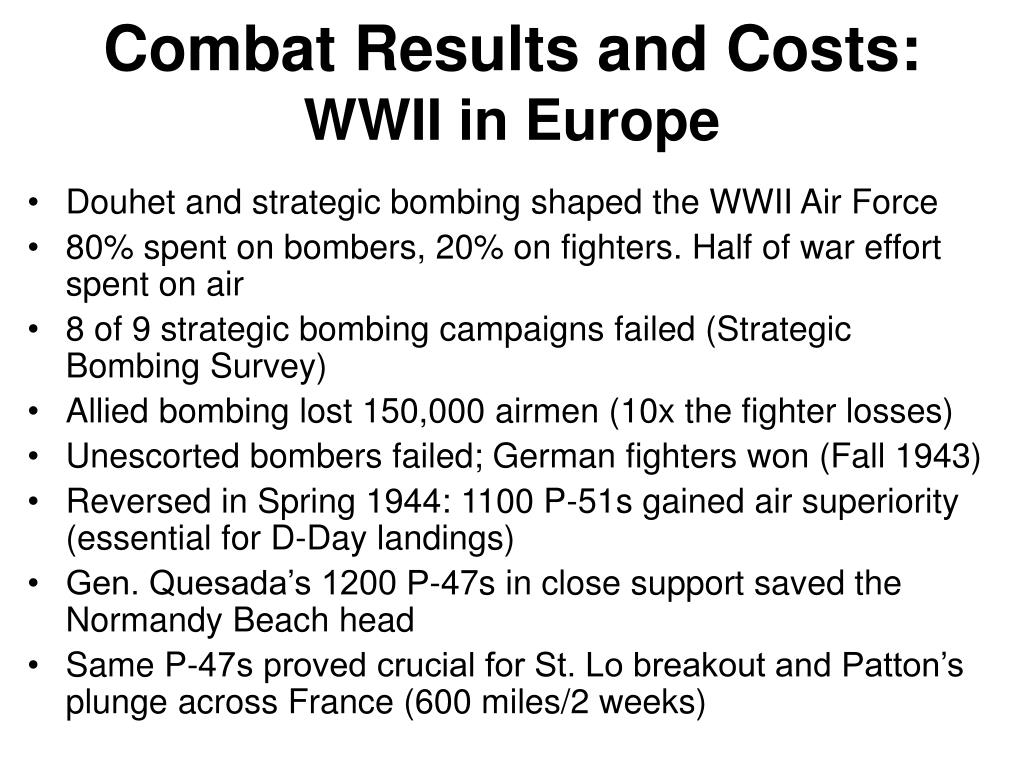 Douhet and strategic bombing shaped the WWII Air Force
