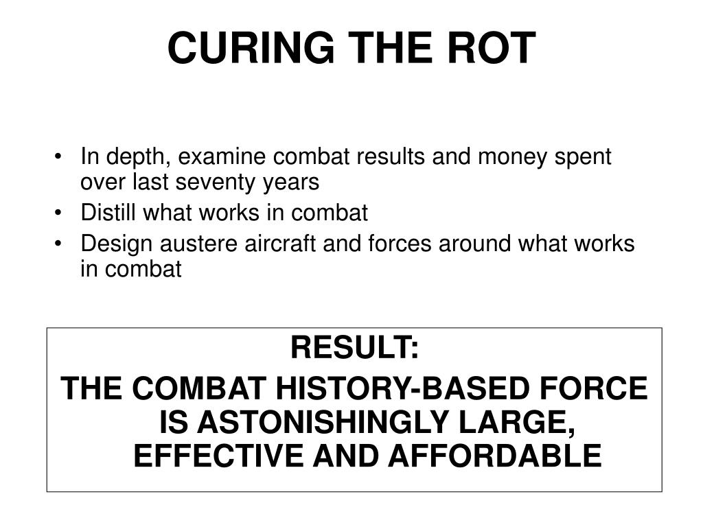 In depth, examine combat results and money spent over last seventy years