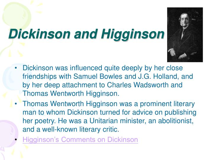 Dickinson and Higginson
