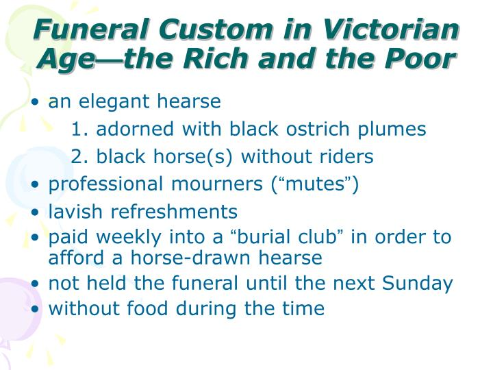 Funeral Custom in Victorian Age