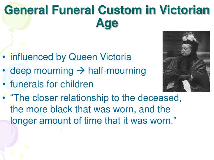 General Funeral Custom in Victorian Age