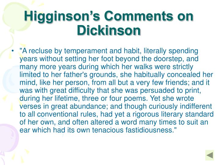 Higginson's Comments on Dickinson