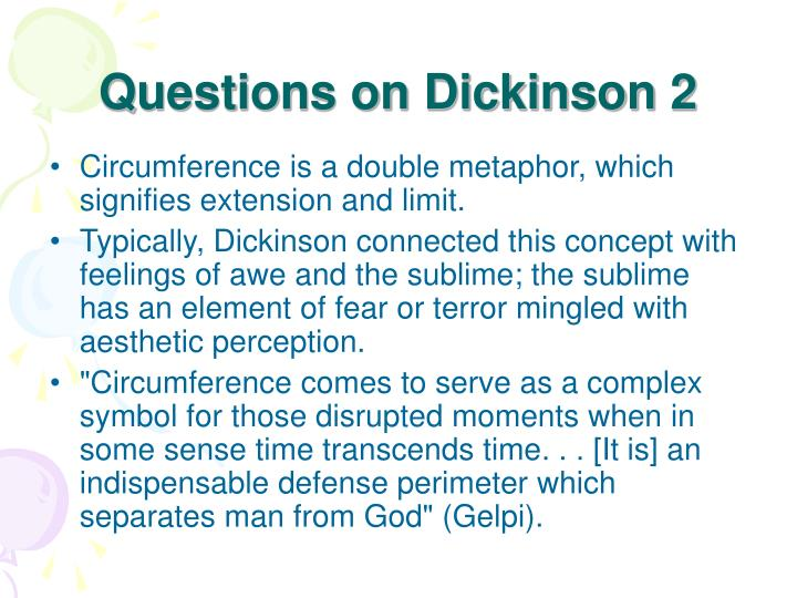 Questions on Dickinson 2