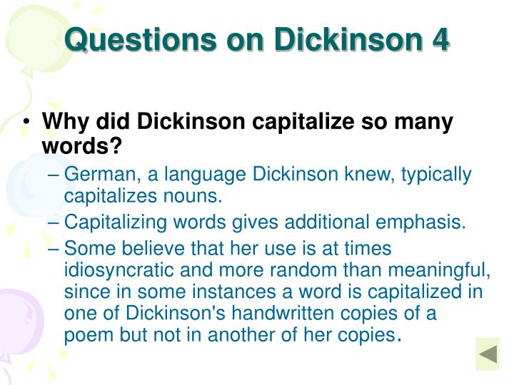 Questions on Dickinson 4