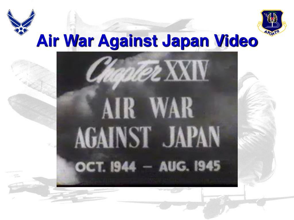 Air War Against Japan Video