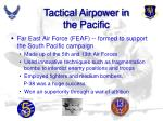 tactical airpower in the pacific