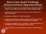 recurrent audit findings improvement opportunities