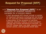 request for proposal rfp continued21