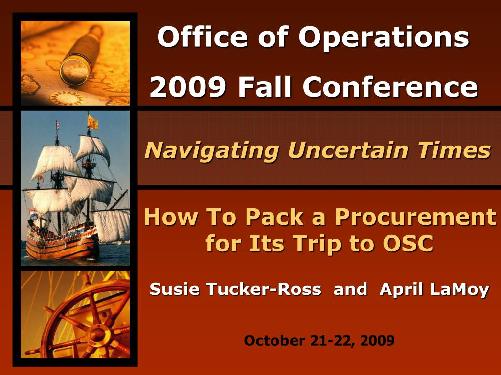 How To Pack a Procurement for Its Trip to OSC