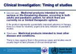 clinical investigation timing of studies1