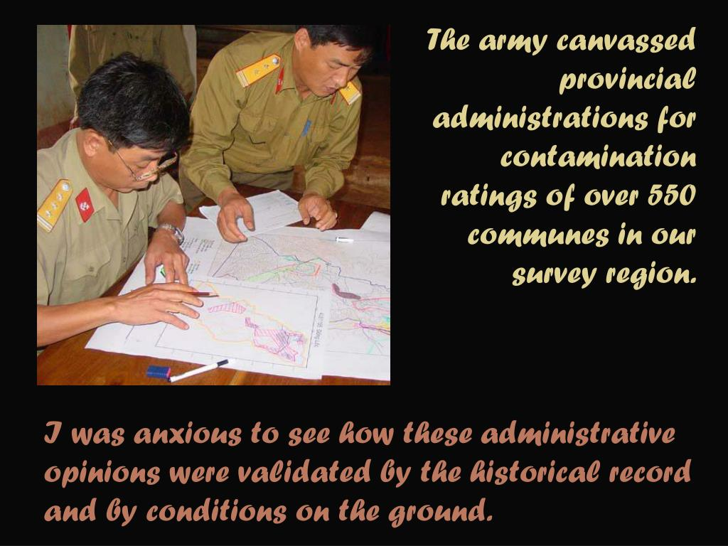 The army canvassed provincial administrations for contamination ratings of over 550 communes in our survey region.
