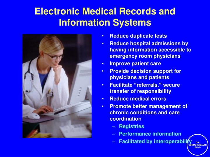 Electronic Medical Records and Information Systems
