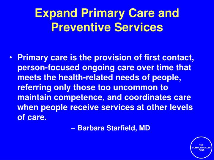 Expand primary care and preventive services
