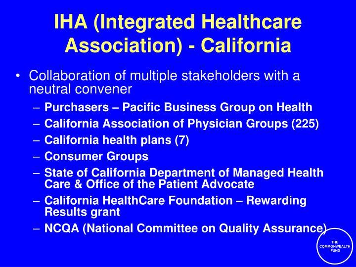IHA (Integrated Healthcare Association) - California