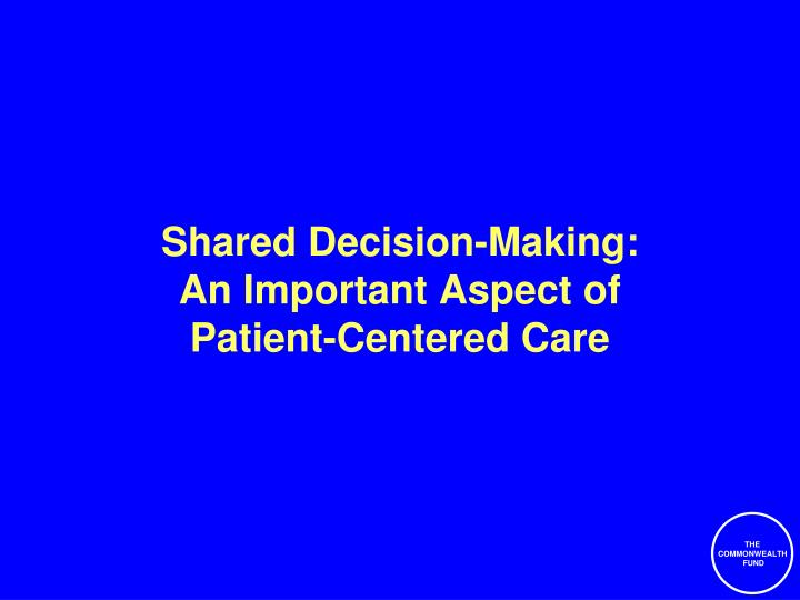 Shared Decision-Making:
