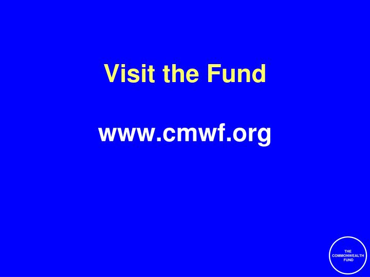 Visit the Fund