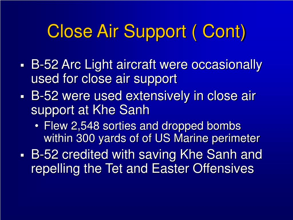 Close Air Support ( Cont)