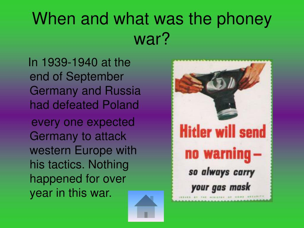 When and what was the phoney war?