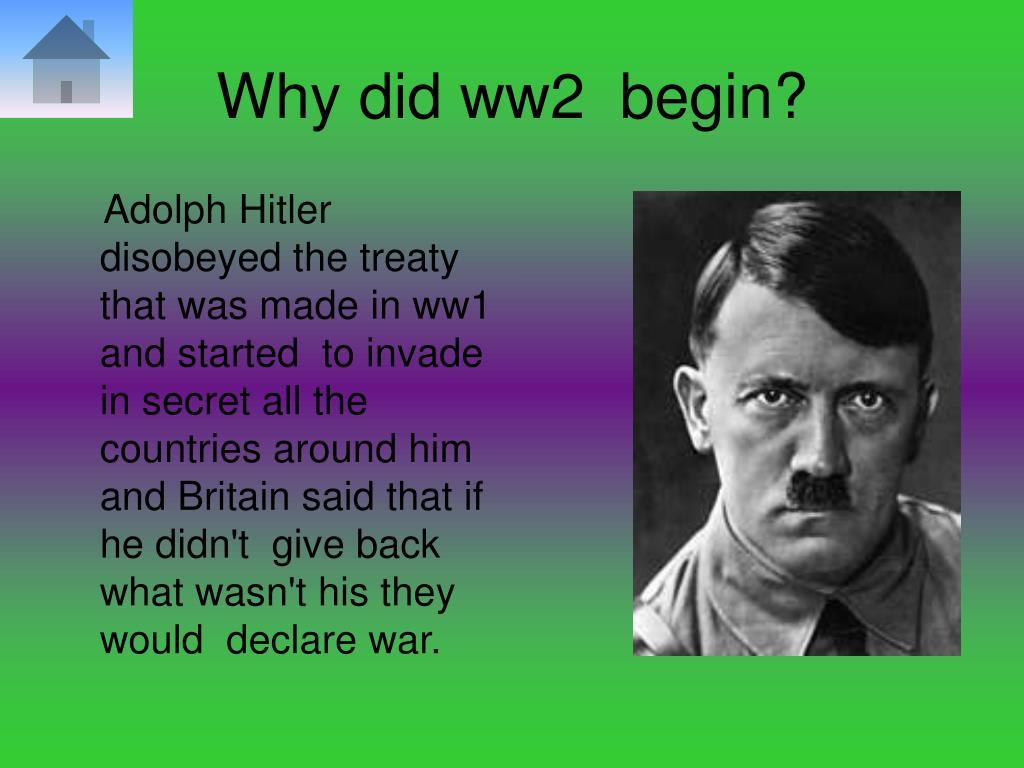 Why did ww2  begin?