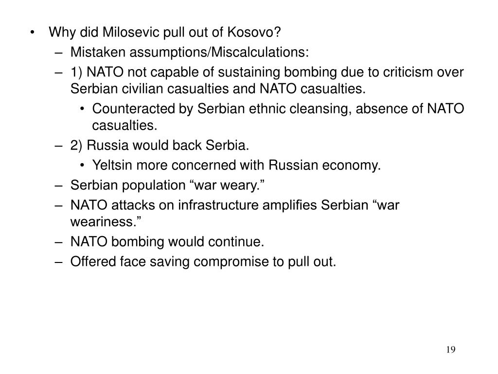 Why did Milosevic pull out of Kosovo?