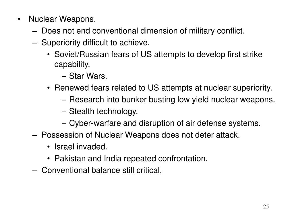 Nuclear Weapons.