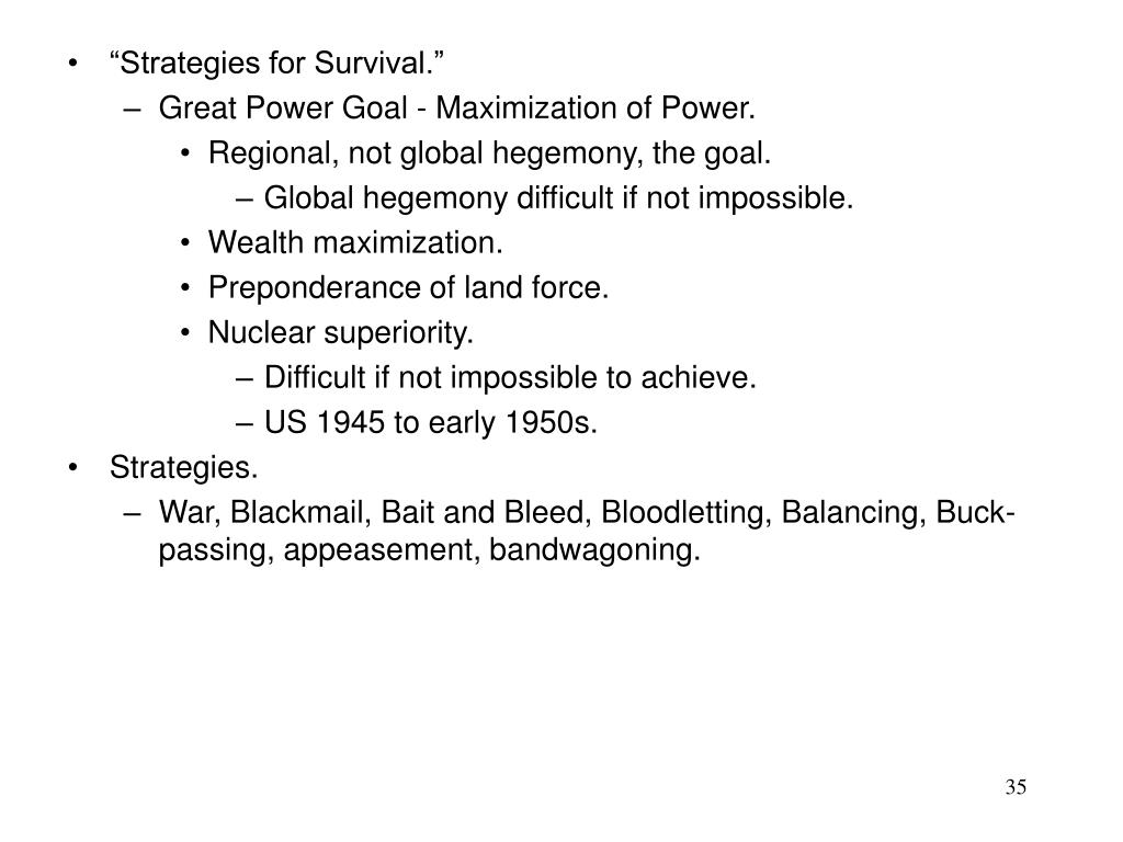 """Strategies for Survival."""