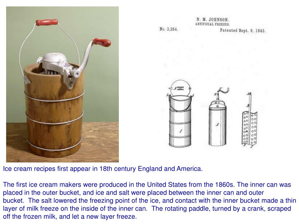 Ice cream recipes first appear in 18th century England and America.