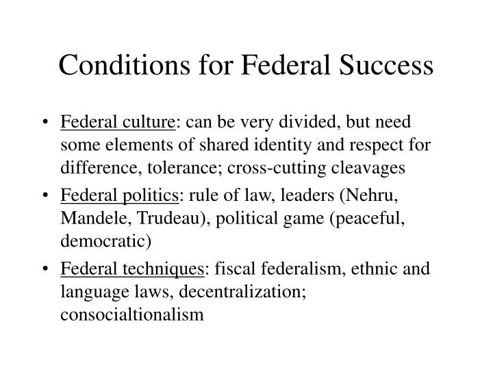 Conditions for Federal Success