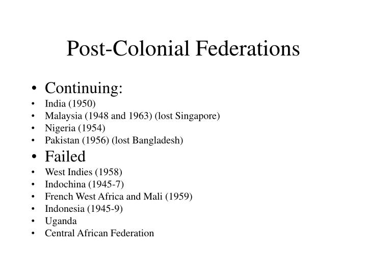 Post-Colonial Federations
