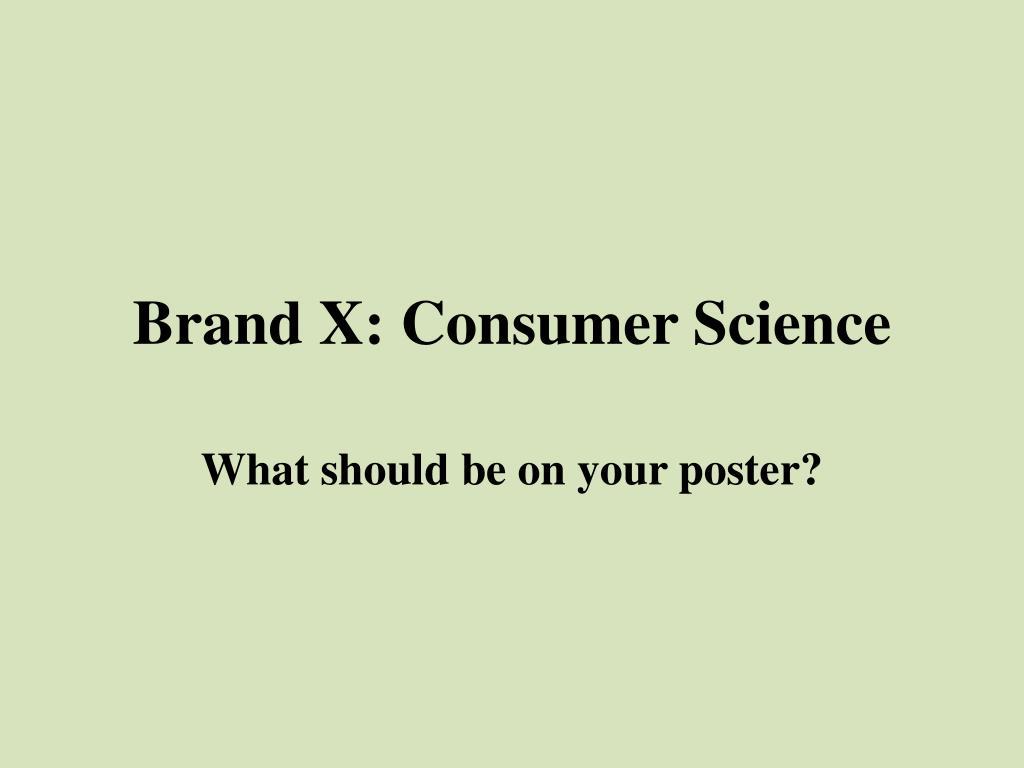 brand x consumer science