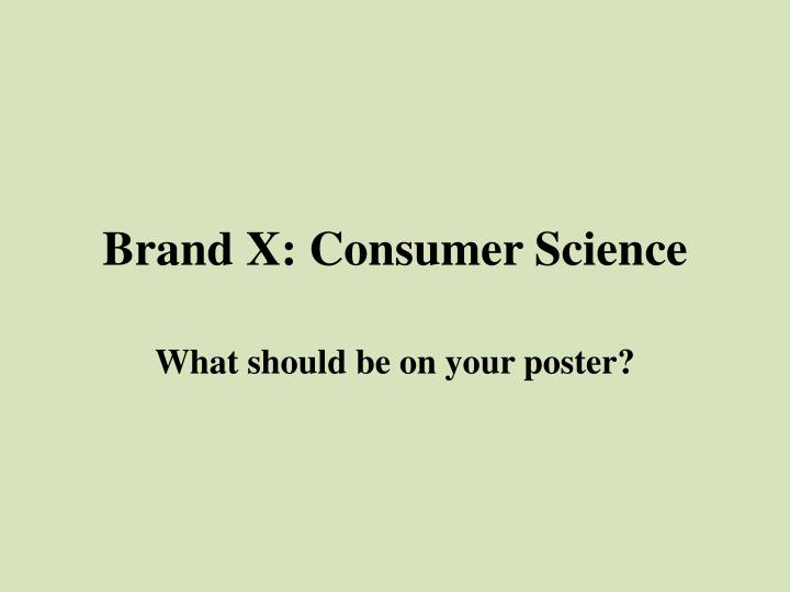 Brand x consumer science