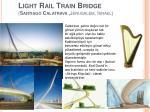 light rail train bridge santiago calatrava jerusalem israel
