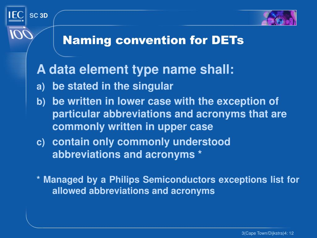 Naming convention for DETs