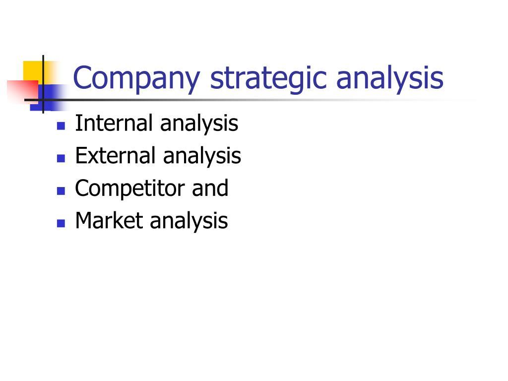Company strategic analysis