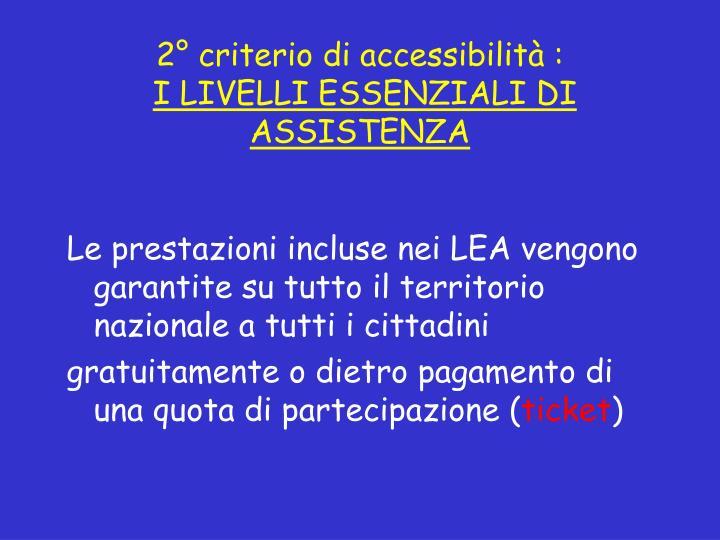 2° criterio di accessibilità :