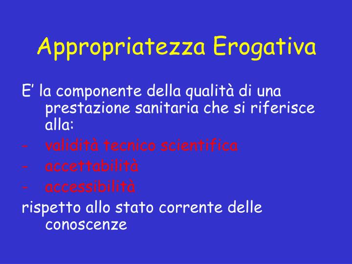 Appropriatezza Erogativa