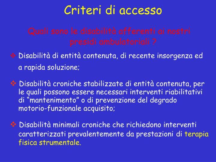 Criteri di accesso