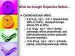 what we thought dopamine before