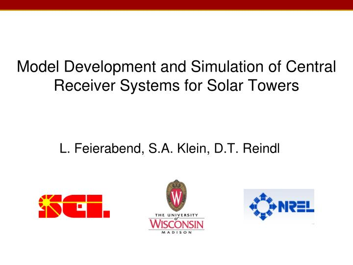 Model Development and Simulation of Central Receiver Systems for Solar Towers