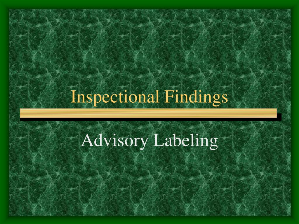 Inspectional Findings