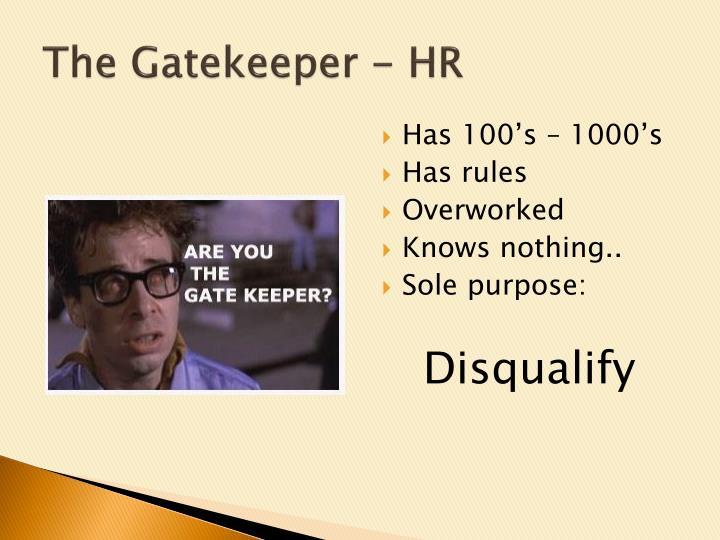 The Gatekeeper - HR